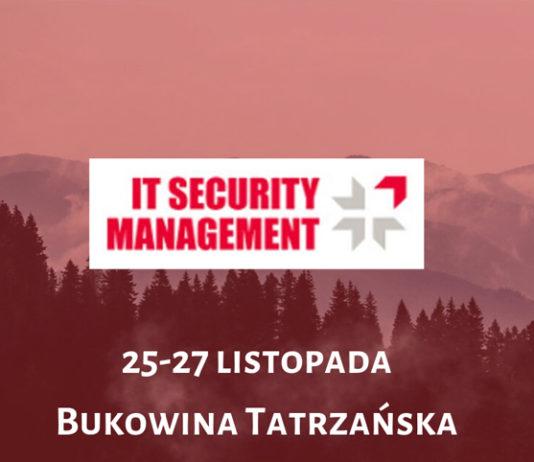 Obrazek w tle do artykułu informujący o nadchodzącej konferencji IT Security Management (25-27 listopada, Bukowina Tatrzańska)